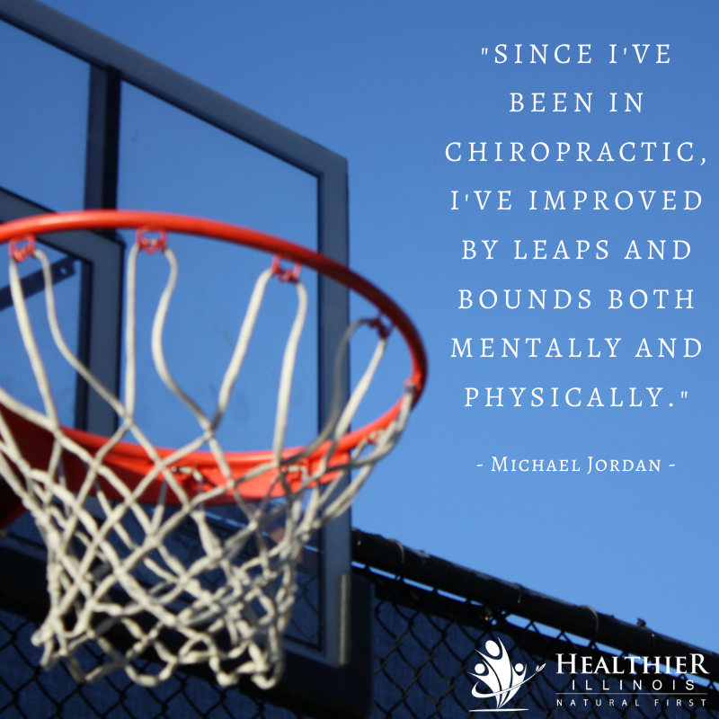 Healthier Illinois Michael Jordan Chiropractic Improved Mentally Physically